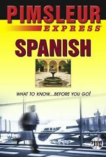 Express Spanish: Learn to Speak and Understand Latin American Spanish with Pimsl