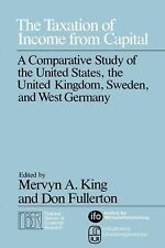 The Taxation of Income from Capital: A Comparative Study of the United States, t