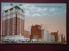 POSTCARD USA ILLINOIS CHICAGO MICHJAN AVE NORTH FROM BLACKSTONE HOTEL