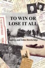 NEW - To Win or Lose It All by Hawkridge, Audrey