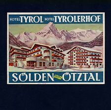 Hotel Tyrol & Tyrolerhof SOELDEN Austria * Old Luggage Label Kofferaufkleber
