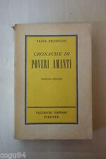 CRONACHE DI POVERI AMANTI di Vasco Pratolini ed. Vallecchi