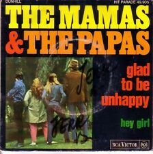 "7"" 45 TOURS FRANCE THE MAMAS & THE PAPAS ""Glad To Be Unhappy / Hey Girl"" 1967"