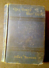 "Rare Vintage Antiquarian Book ""One Girl's Way Out"" Howe Benning 1880's! Boston!!"