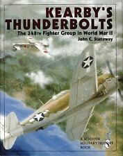 Kearby's Thunderbolts: The 348th Fighter Group in World War II (Schiffer Militar
