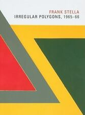 Frank Stella: Irregular Polygons, 1965-66 by