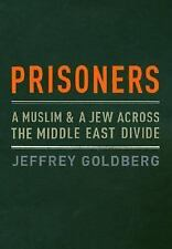 Prisoners: A Muslim and a Jew Across the Middle East Divide-ExLibrary