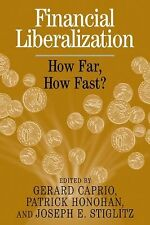 Financial Liberalization : How Far, How Fast? (2006, Paperback)