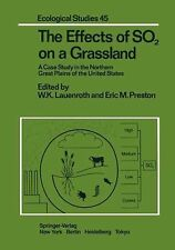 Ecological Studies: The Effects of SO2 on a Grassland : A Case Study in the...