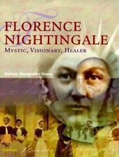 Florence Nightingale: Mystic, Visionary, Reformer
