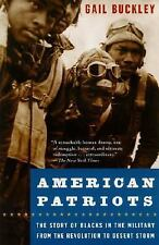 American Patriots : The Story of Blacks in the Military from the Revolution...