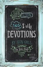 Teen to Teen : 365 Daily Devotions by Teen Girls for Teen Girls (2013,...