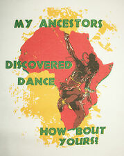 Black History Dance & Dancer Tee Youth L African American Ancestors T new atad1