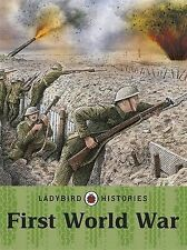 Ladybird Histories: First World War by Penguin Books Ltd (Paperback, 2013)