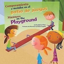 Comportamiento y Modales en el Patio de Juegos by Carrie Finn (2011, Hardcover)