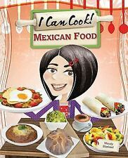 Mexican Food (I Can Cook!)-ExLibrary