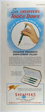 Vintage 1949 SHEAFFER'S TOUCH DOWN Fountain Pen Half-Page Lg. Magazine Print Ad