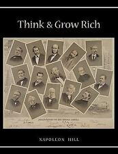 Think and Grow Rich : Unabridged Text of First Edition by Napoleon Hill...