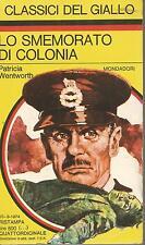 (Patricia Wentworth) Lo smemorato di colonia 1974 i classici del giallo n.199