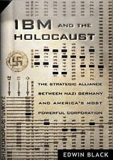 IBM and the Holocaust: The Strategic Alliance between Nazi Germany and-ExLibrary