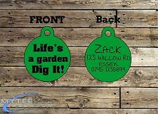 Funny Pet Tags Dog Cat ID Life's A Garden Dig It Personalized Pet Charm tag ID