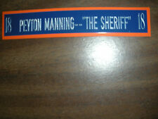 PEYTON MANNING NAMEPLATE FOR SIGNED BALL CASE/JERSEY CASE/PHOTO