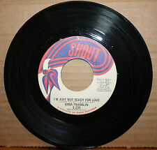 ERMA FRANKLIN Open Up Your Soul I'M JUST NOT READY Northern Soul 45 on SHOUT 230