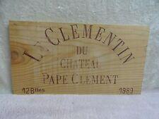 1989 LE CLEMENTIN DU CHATEAU PAPE CLEMENT  WOOD WINE PANEL END