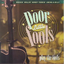 Poor Little Fools Play The Fools CD Swingin Rockabilly Rock & Roll 50s style NEW