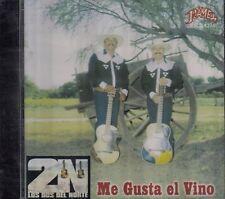 Los Dos Del Norte Me Gusta El Vino CD New Sealed