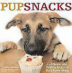 PupSnacks : 35 Delicious and Healthy Recipes to Bark Home About by Stephanie Meh