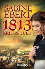 1813 - Kriegsfeuer von Sabine Ebert (2014, Taschenbuch)
