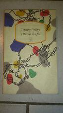 Timothy Findley - Le dernier des fous