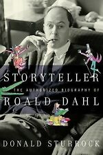 Storyteller: The Authorized Biography of Roald Dahl by Sturrock, Donald