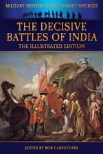 The Decisive Battles of India - the Illustrated Edition by G. B. Malleson...