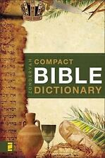 Classic Compact: Zondervan's Compact Bible Dictionary by T. Alton Bryant...