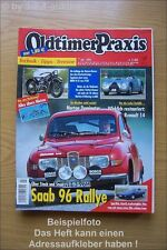 Oldtimer Praxis 7/05 Saab 96 Lotus Elite BMW Ford