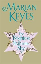 Marian Keyes The Brightest Star in the Sky Very Good Book