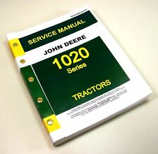JOHN DEERE 1020 TRACTOR SERVICE REPAIR SHOP MANUAL TECHNICAL WORKSHOP GAS DIESEL