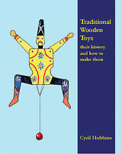 Traditional  Wooden Toys: Their History and How to Make Them, Hobbins, Cyril, Ne