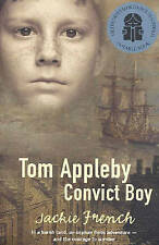 Tom Appleby Convict Boy by Jackie French (Paperback, 2004)