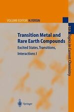 Topics in Current Chemistry Ser.: Transition Metal and Rare Earth Compounds :...