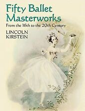 Fifty Ballet Masterworks: From the 16th Century to the 20th Century-ExLibrary
