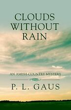 Clouds Without Rain (Amish-Country Mystery)