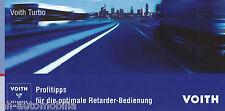 Prospekt Voith Profitipp Retarder Bedienung 12/06 brochure 2006 Lkw Nutzfahrzeug