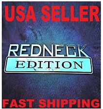 ▪️◾️◼ REDNECK EDITION EMBLEM TRUCK DECAL car sign BOAT LOGO RED NECK CHROME *new