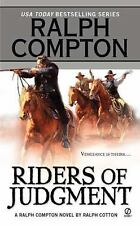 Riders of Judgment by Ralph Compton, Ralph Cotton and Robert Vaughan (2001,...