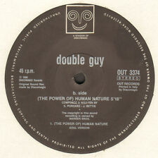 DOUBLE GUY - (The Power Of) Human Nature - Out