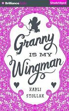 Granny Is My Wingman by Kayli Stollak (2015, CD, Unabridged)