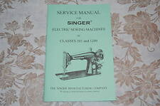 Professional Service Manual for Singer Sewing Machines of Classes 201 and 1200.